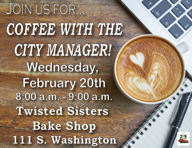 Coffee with the City Manager 02202019
