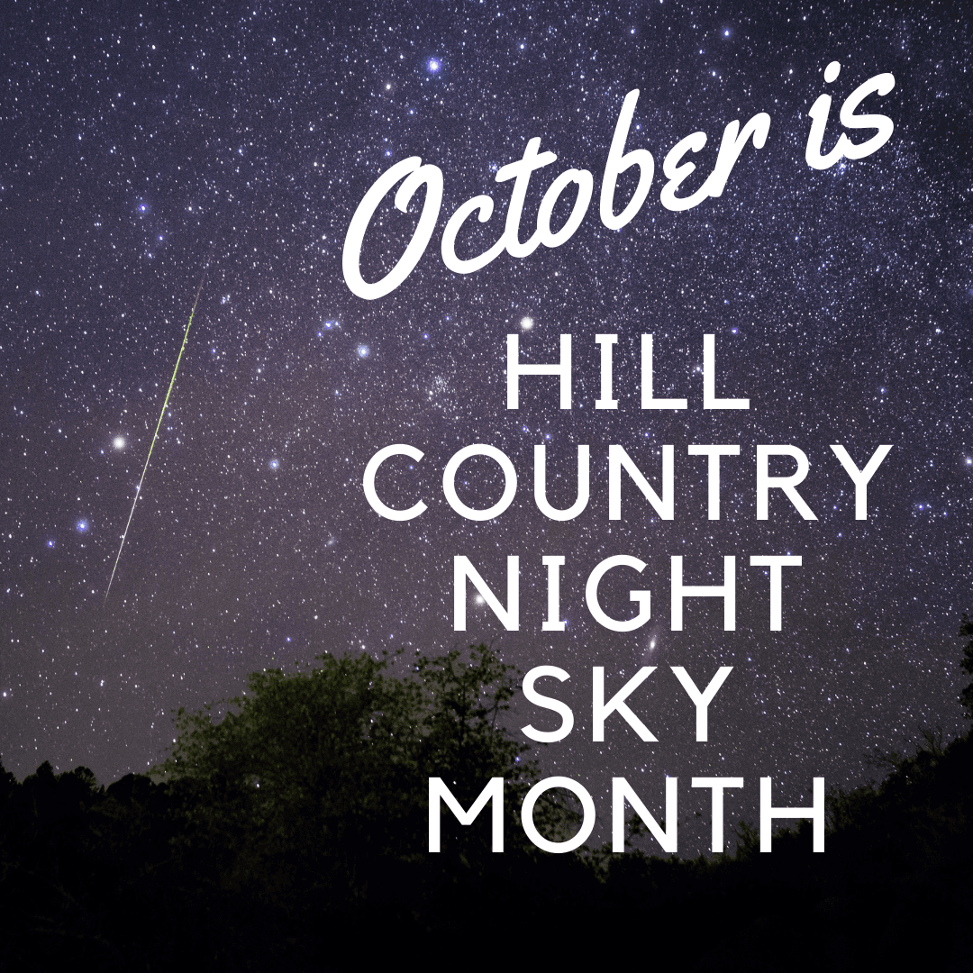 Hill Country Night Sky Month